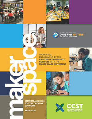 Promoting Engagement of the California Community Colleges with the Maker Movement