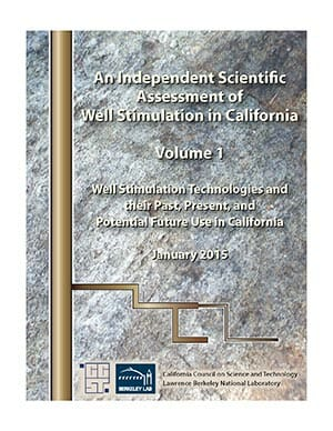 An Independent Scientific Assessment of Well Stimulation in California, Volume 1