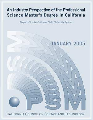 An Industry Perspective of the Professional Science Master's Degree in California Cover