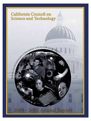 CCST Annual Report 2004-2005: Science & Technology: Expanding Voices for California Cover