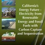 California's Energy Future Renewable Fossil Fuels Cover
