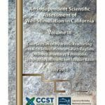 An Independent Scientific Assessment of Well Stimulation in California, Volume 3