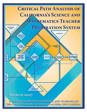 Critical Path Analysis of California's Science and Mathematics Teacher Preparation System Cover