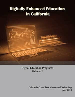 Digitally Enhanced Education in California Volume 1