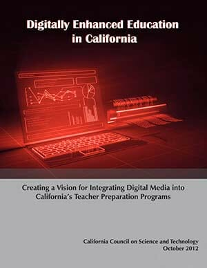 Digitally Enhanced Education in California: Creating a Vision for Integrating Digital Media Cover