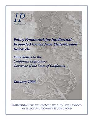 Policy Framework for Intellectual Property Derived from State Funded Research in California Cover