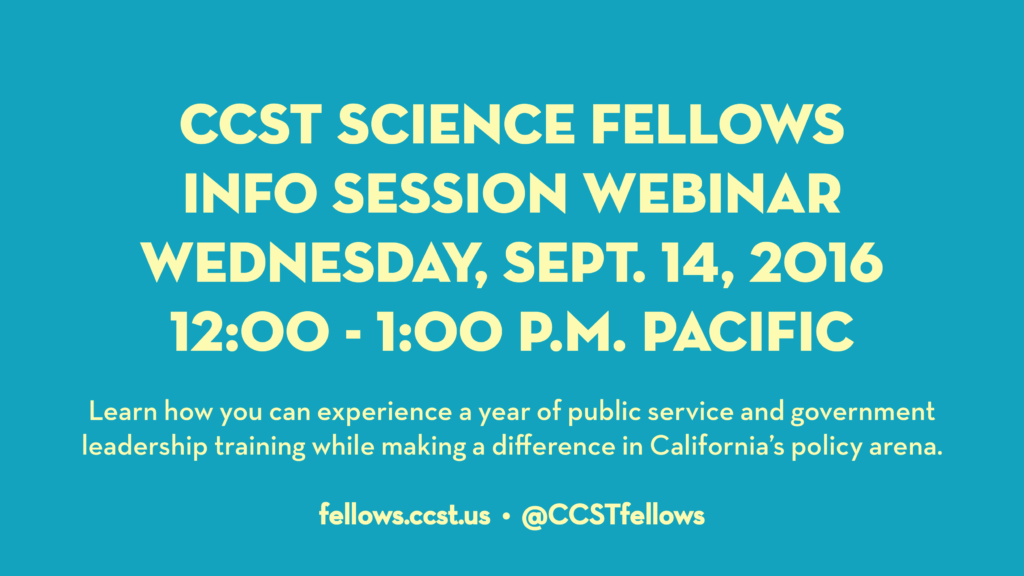 Join CCST for a information session webinar to learn how you can apply for the CCST Science & Technology Policy Fellowship.